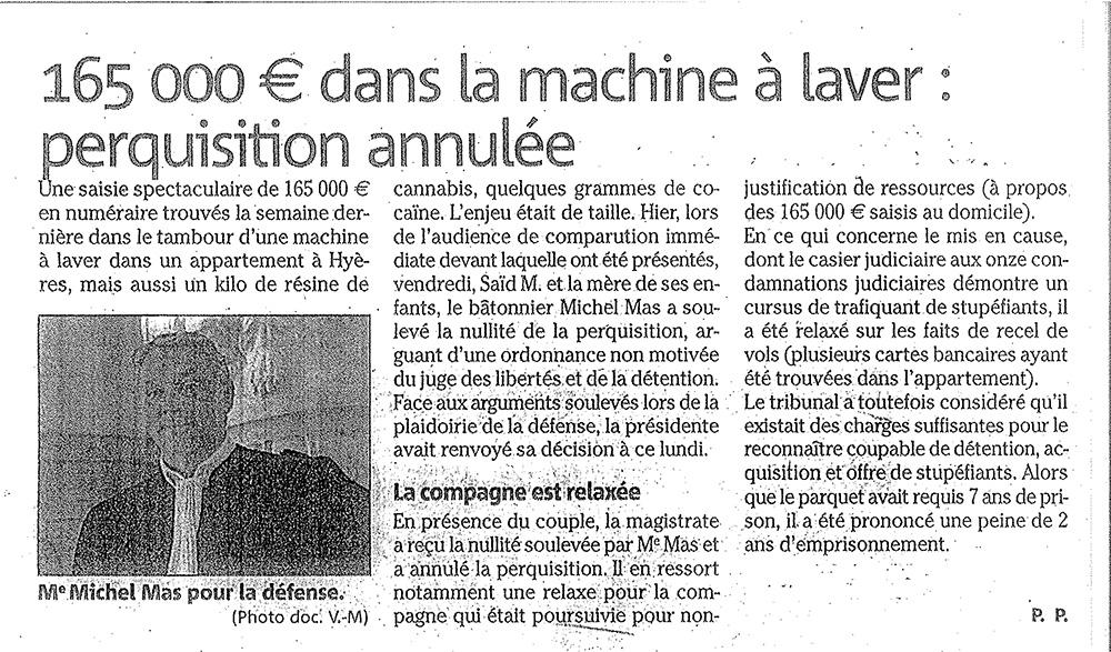 165 000 € dans la machine à laver